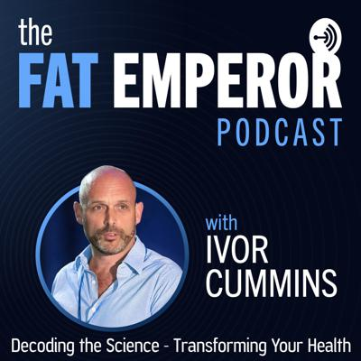 Welcome to The Fat Emperor Podcast. Decoding the Science - Transforming Your Health.