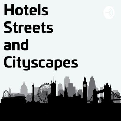 Hotels Streets and Cityscapes