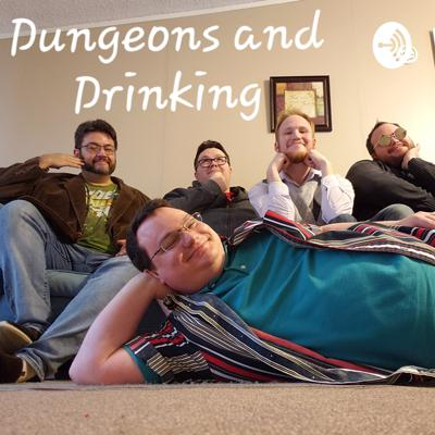 Dungeons and Drinking