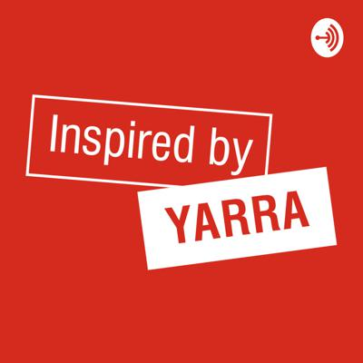 Inspired by Yarra