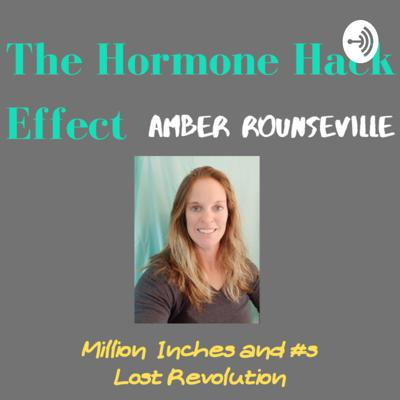 The Hormone Hack Effect Podcast