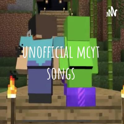 unofficial mcyt songs