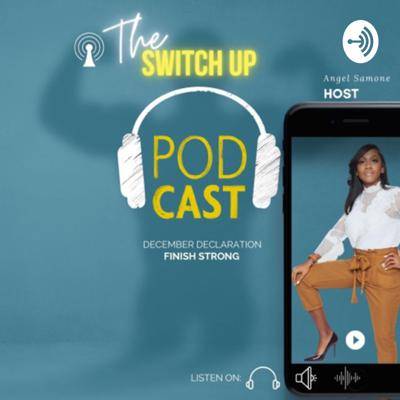 Angelsamone | The Switch Up