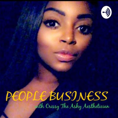 People business starring the Ashy Aesthetician Crystal