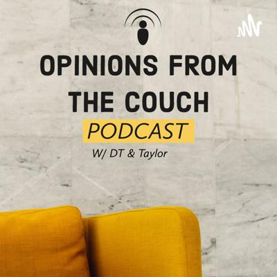 Opinions From The Couch