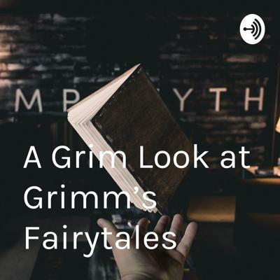 A Grim Look at Grimm's Fairytales