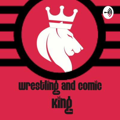 Wrestling and Comic King