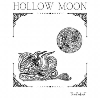 Hollow Moon Podcast