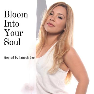 Bloom Into Your Soul
