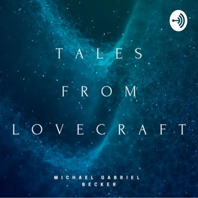 Tales From Lovecraft
