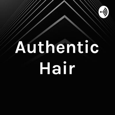 Authentic Hair