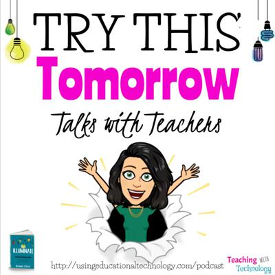 Try This Tomorrow: Talks with Teachers