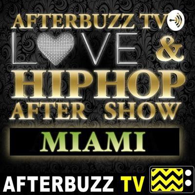 Join us as we break down Love and Hip Hop Miami! All the craziness, all the drama, and all the amazing personalities. The LOVE & HIP HOP MIAMI AFTERBUZZ TV AFTER SHOW PODCAST is here every week to discuss the tea. Tune in for weekly news and gossip, insider info, and more! Be sure to hit subscribe and leave a rating and comment for a shoutout! Support this podcast: https://anchor.fm/afterbuzz-tv85/support