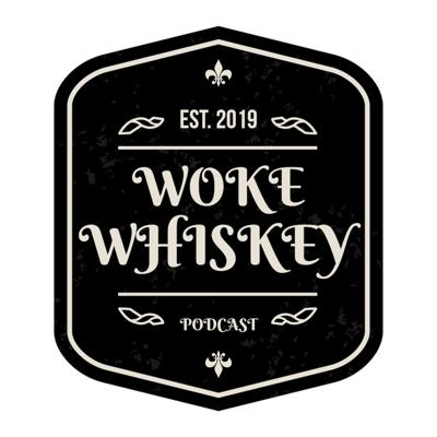 Brian, a boy from NJ, and Kate, a girl from KY, go on a quest to get educated and stay woke...while drinking whiskey. Don't sleep on this podcast! Support this podcast: https://anchor.fm/woke-whiskey/support
