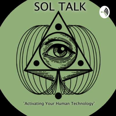 Sol Talk Podcast: The Healing Power Of Your Voice