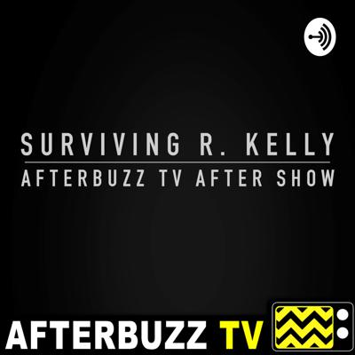 The Surviving R. Kelly After Show Podcast