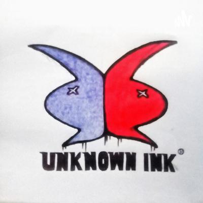 Unknown Ink Podcast