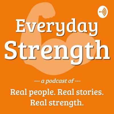 Real people telling real stories about real strength - physical and otherwise - in their everyday lives. Everyone has a story to tell and on Everyday Strength we're telling them in short, easy-to-listen-to episodes that give us a tiny window into the world of the people around us. By sharing these stories, we hope you can find your everyday strength in whatever form that might be.
