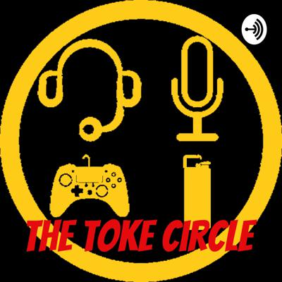 Welcome to the toke circle. Sit down with us and toke up! We like to talk about major things going on in the world. Some things we do include playing games, telling stories and more! We hope you stop by and give us a listen.
