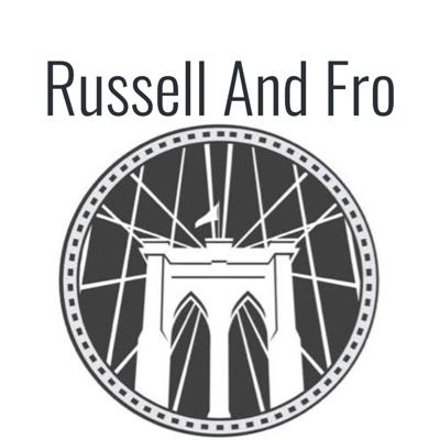 Russell And Fro