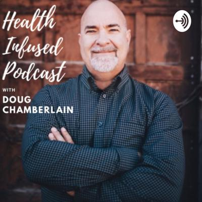 Health Infused Podcast