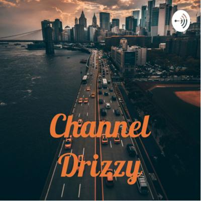 Channel Drizzy
