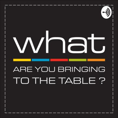 What Are You Bringing to the Table