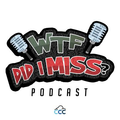 WTF DID I MISS?? A Podcast starring Ant P. and Illuminati G and they will go over what exactly people have missed in all things thats going on in the world.