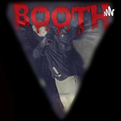 *BOOTH*