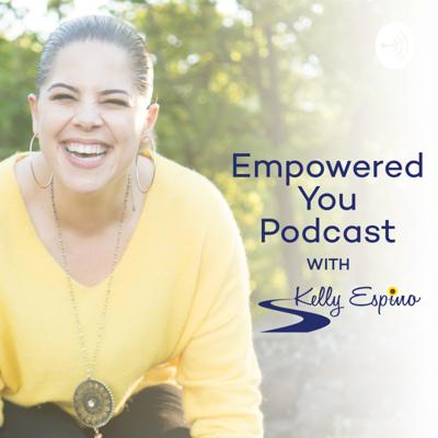 Empowered You Podcast