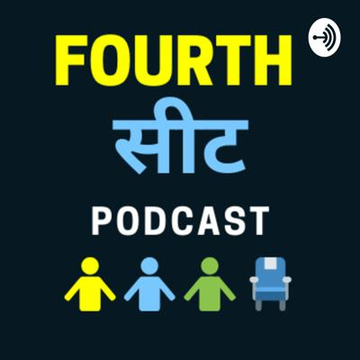 This is the `Fourth Seat' podcast, a platform where we (Mayukh, Aditya and Rahul), along with our guests pretend to play the `expert' on all topics under the sun. If you are interested in science, politics, sport or cannot get the 90s out of your head, this is the place to be. Come, take the 4th seat, in our fun, freewheeling conversations. Also, the best podcast to come out of Thane and Dombivli!   Brief survey for us to improve - http://bit.ly/2X1PZUv  The track used for the podcast intro tune is Splash and Memory from http://podsummit.com/freemusic/. Special thanks to them for the music