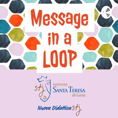 Message in a Loop