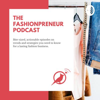 Fashionprenuer Podcast from Apparel Booster