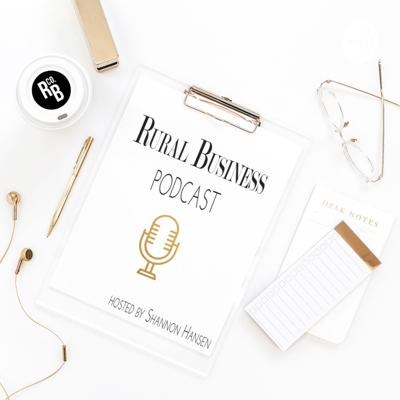 Rural Business Podcast