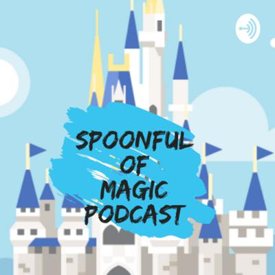 Welcome to Spoonful of Magic Podcast, Where I bring the magic to you. Here I talk about Parks and Attractions, events, Movies, Merchandise, History, Music. Come join me in the spoonful of magic journey.