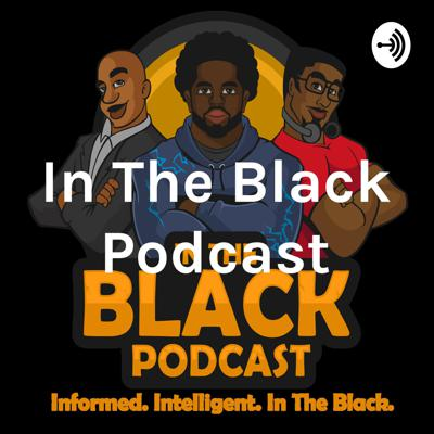 In The Black Podcast