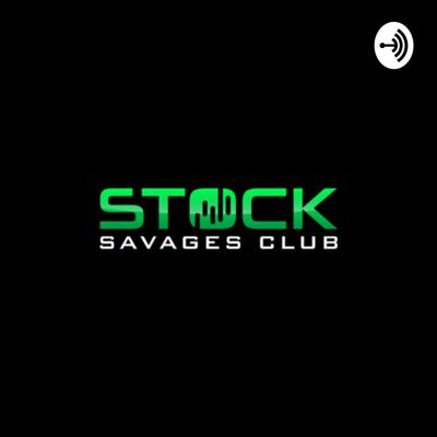 Stock Savages Podcast