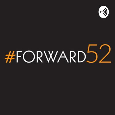 The Forward52 podcast offers real-world actionable business, marketing, and life tips from every day people trying to be great just like you. Cover art by Fountain Forward https://fountainforward.com