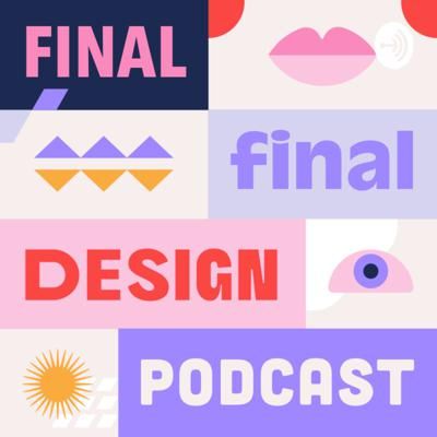 Final Final Design Podcast