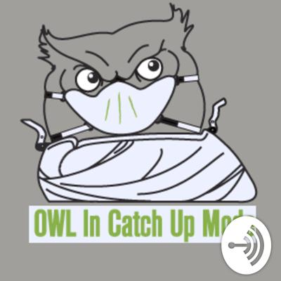 OWL In Catch Up Mode