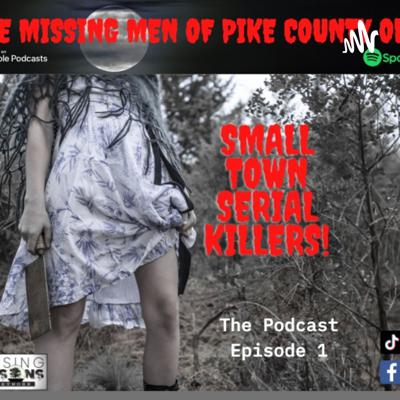 The Missing Men of Pike County Ohio | Missing Persons Cases Network | Small Town Serial Killer |