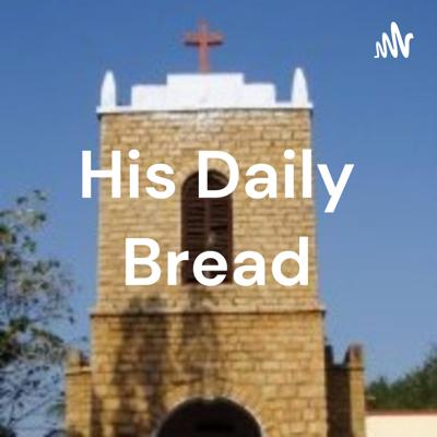 His Daily Bread