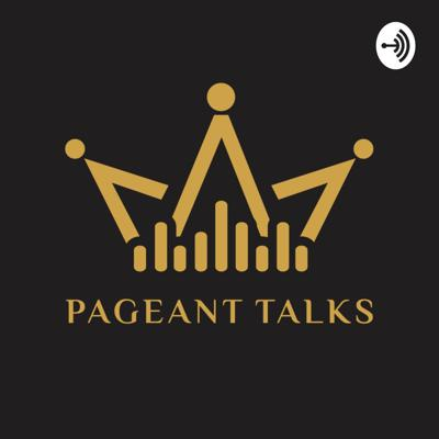 Pageant Talks