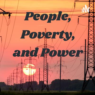 People, Poverty, and Power