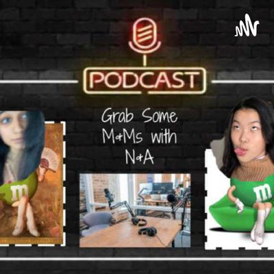Grab M&M's with N&A