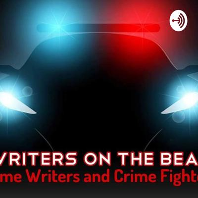 Writers On The Beat: Crime Writers and Crime Fighters