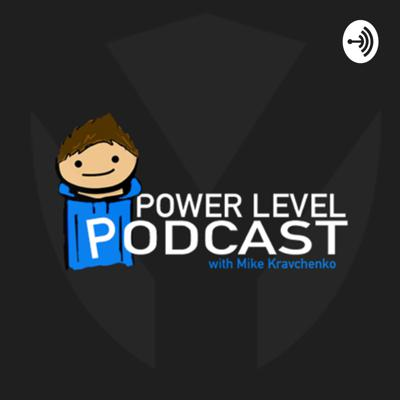 Power Level Podcast