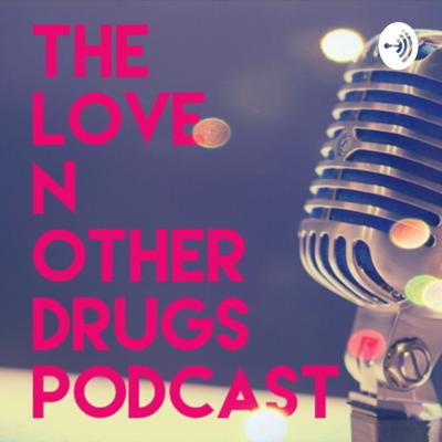 Love N other Drugs