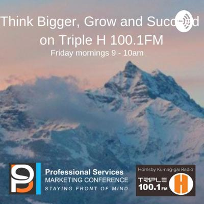 Think Bigger, Grow and Succeed on Triple H 100.1FM