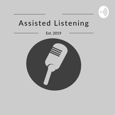 Assisted Listening